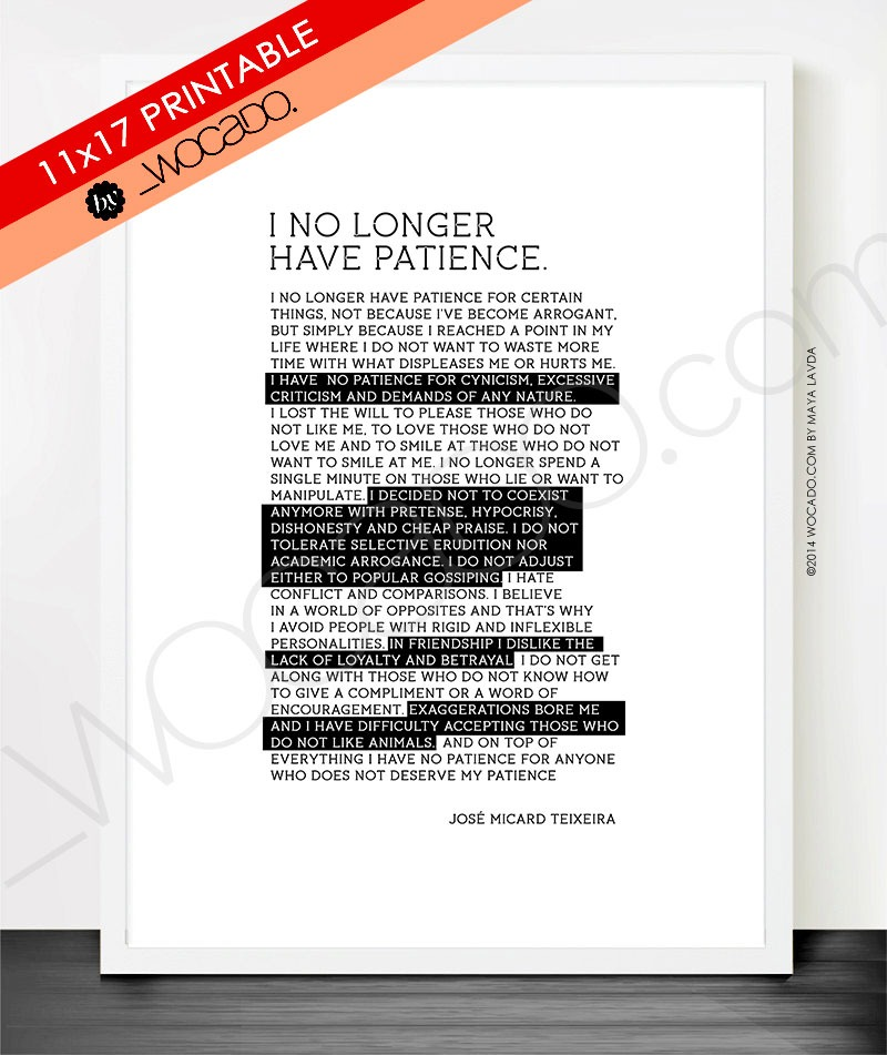 I No Longer Have Patience - 11x17 PRINTABLE by WOCADO