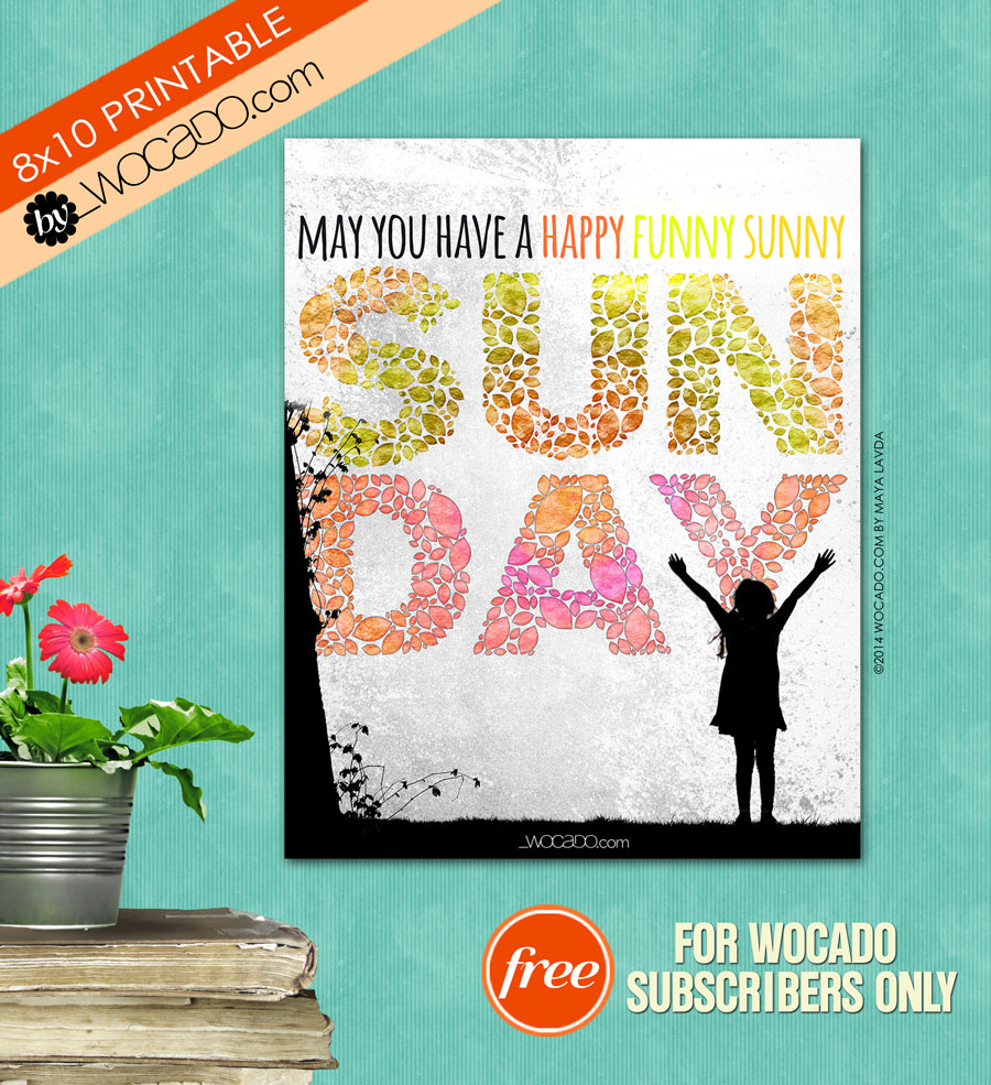 Happy Funny Sunny Sunday - 8x10 Printable Poster by WOCADO