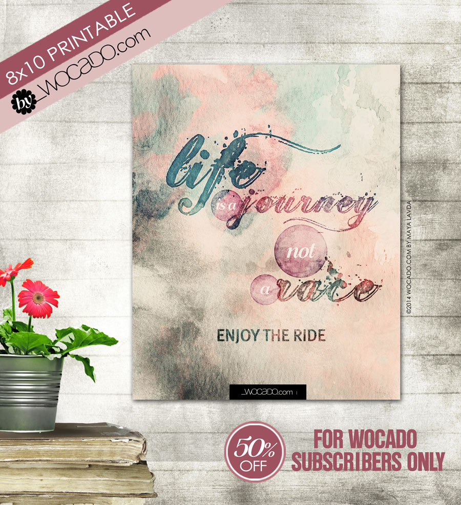 Life is a Journey - 8x10 Printable by WOCADO