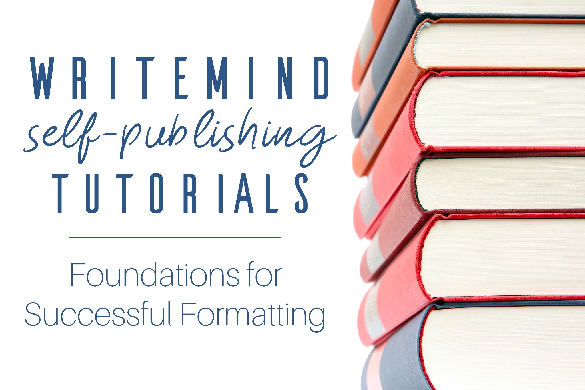 Foundations for Successful Formatting