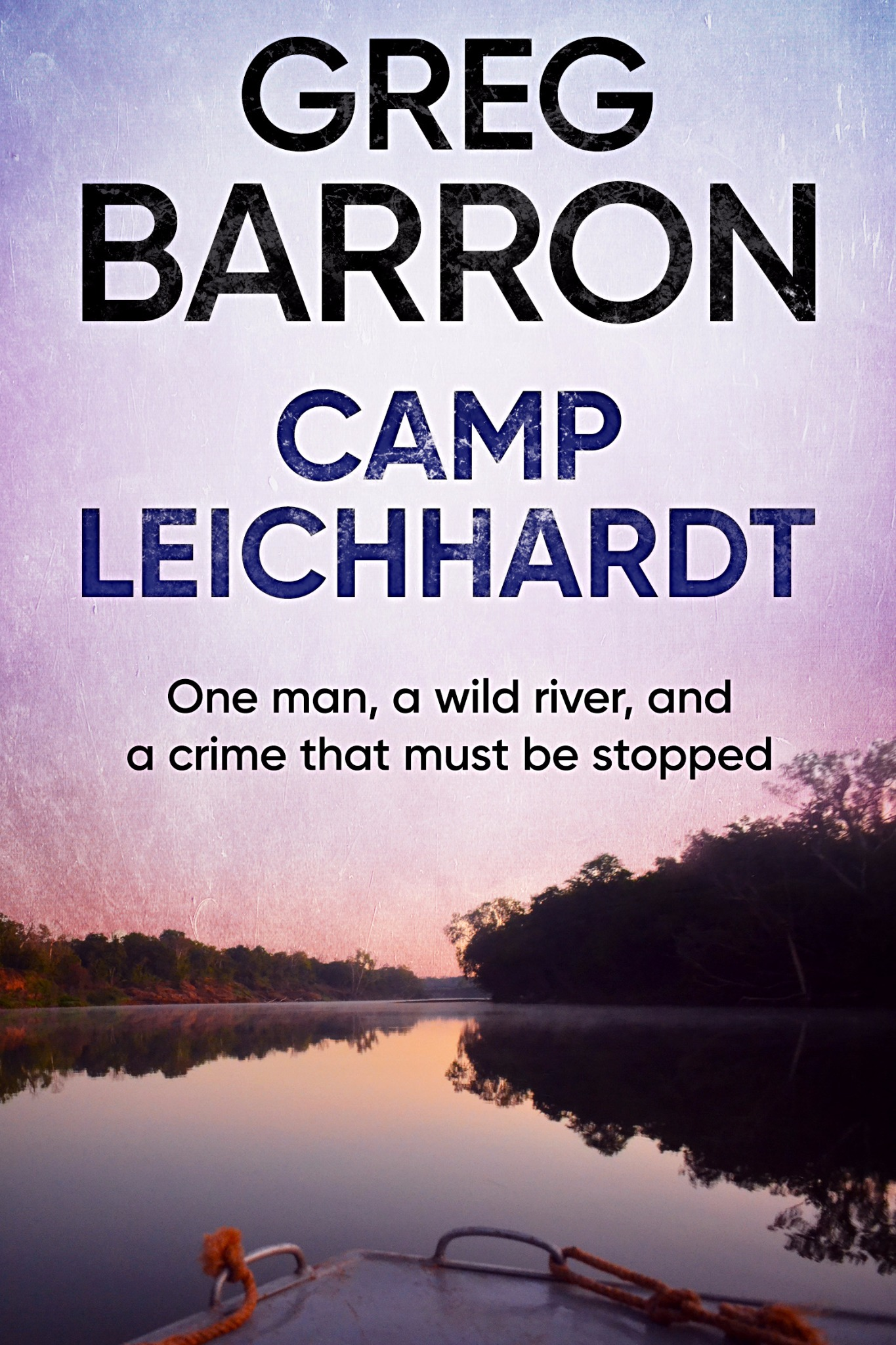 Camp Leichhardt by Greg Barron (Paperback)