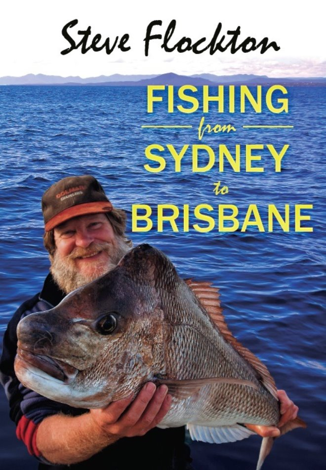 Fishing from Sydney to Brisbane by Steve Flockton