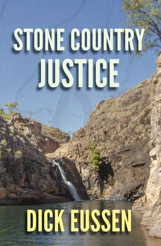 Stone Country Justice by Dick Eussen - HARDCOVER