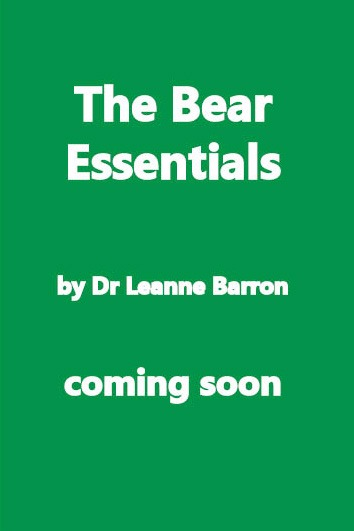 The Bear Essentials by Dr Leanne Barron