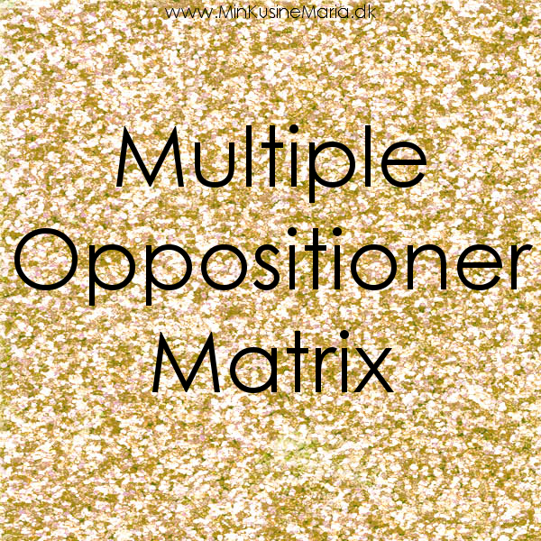 Multiple Opppsitioner Matrix