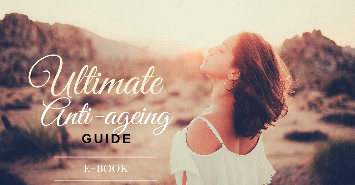 The Ultimate Anti-Ageing Guide