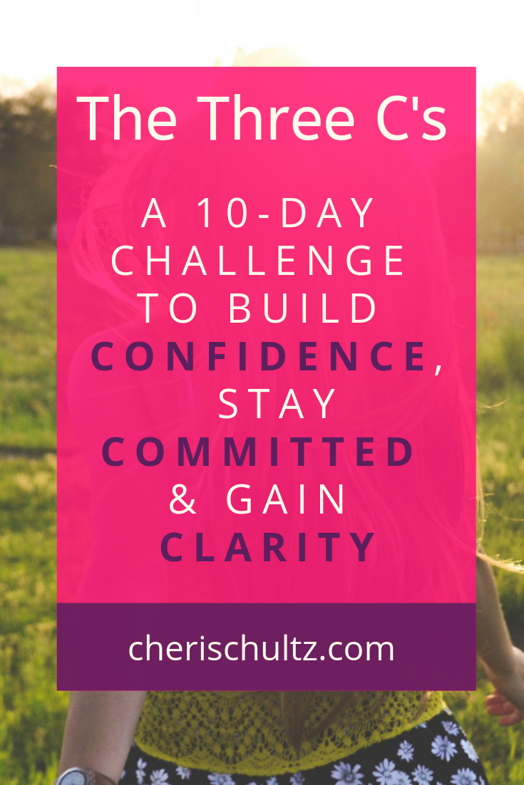 The Three C's - 10 Day Energizing Challenge