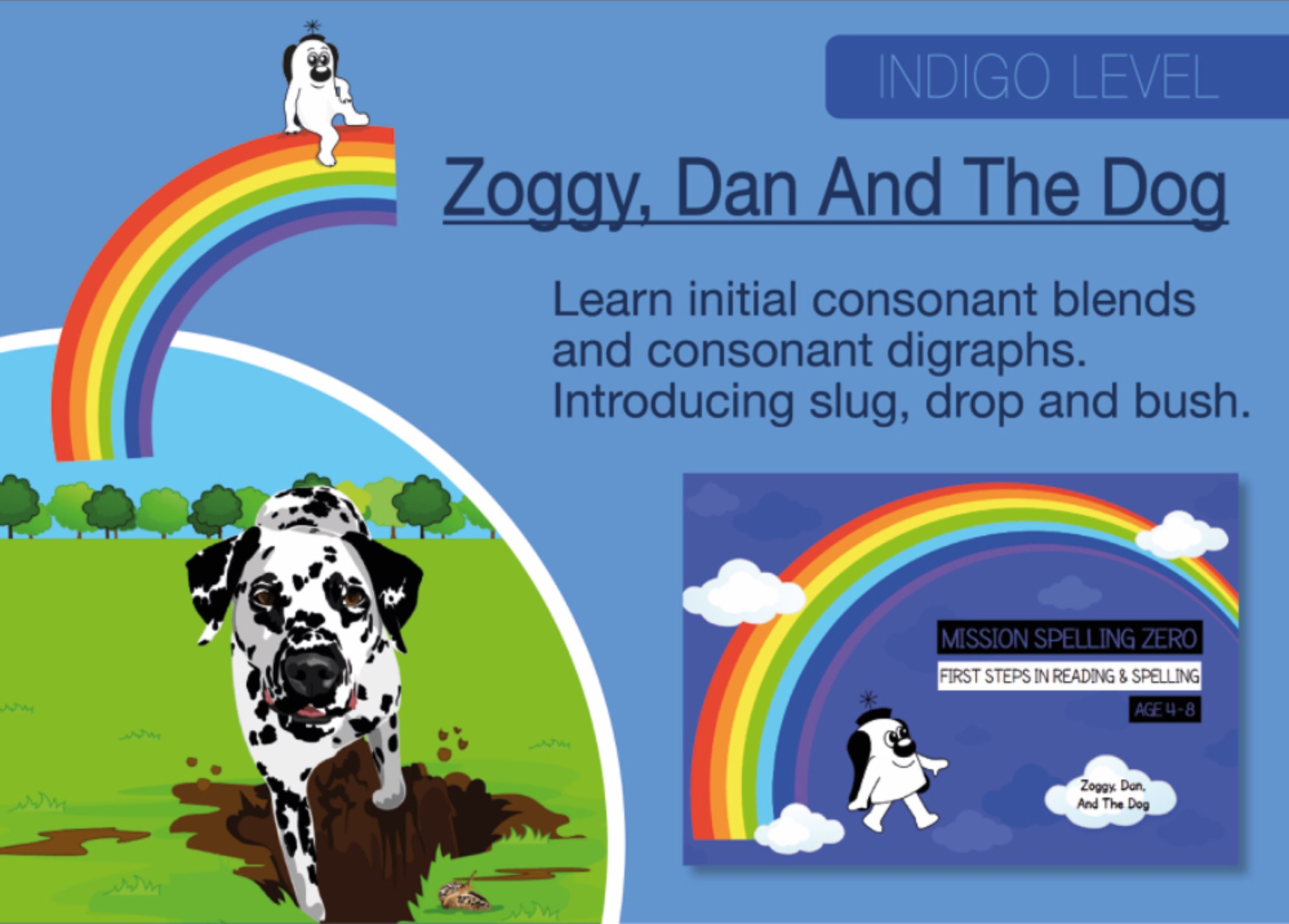 Initial Consonant Blends & Consonant Digraphs: Zoggy, Dan And The Dog (Print Edition)