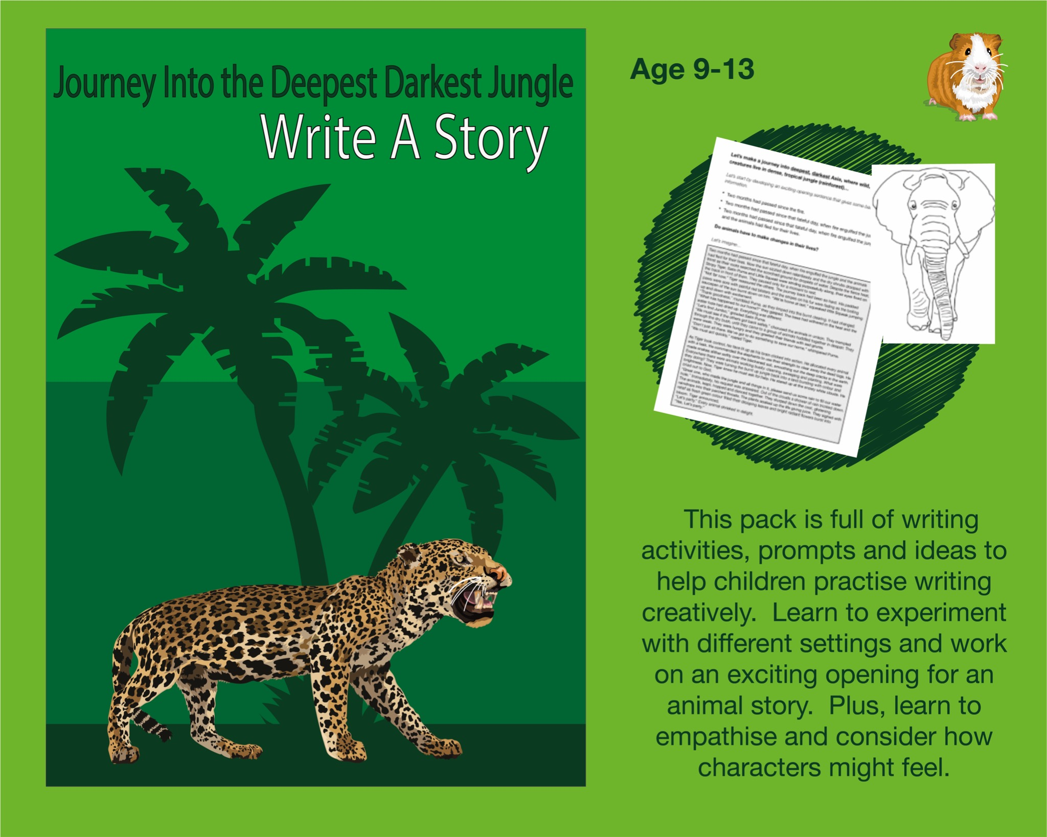 Journey Into The Deepest, Darkest Jungle: Write A Story (SATS And 11+ Essential Writing Practice)