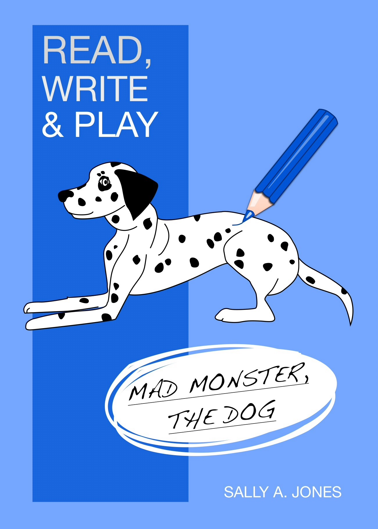 'Monster The Dog' (Read, Write And Play) 3-7 years