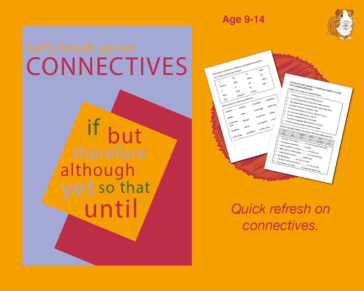 When Do I Use Connectives? (9-14 years)