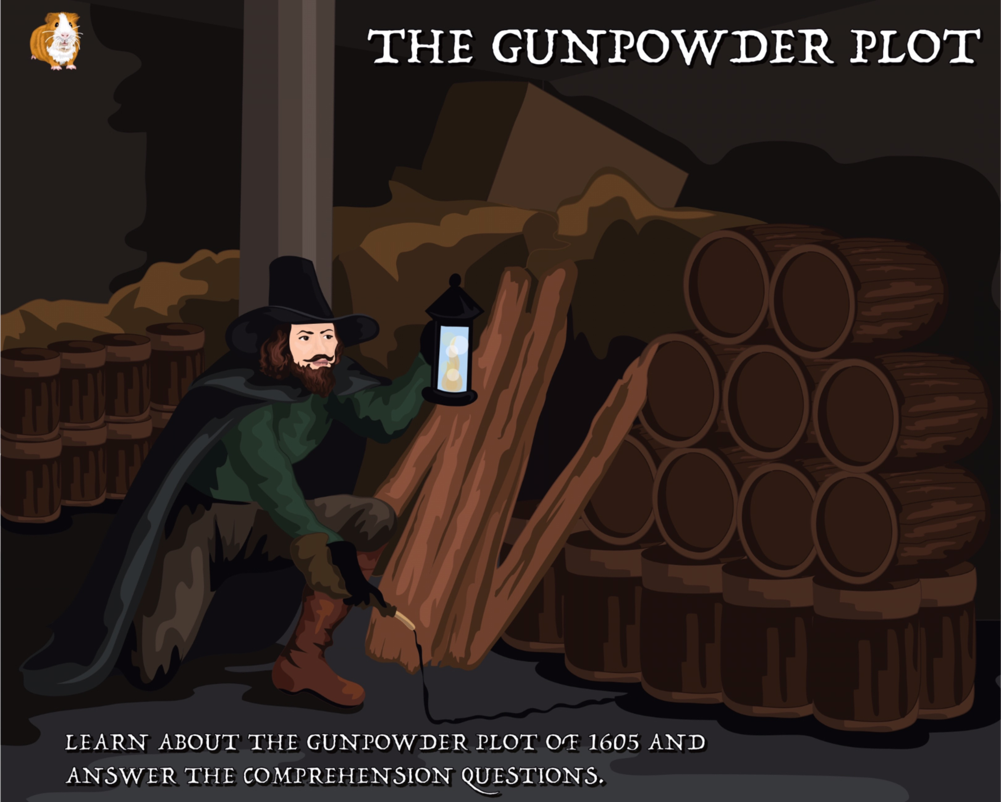 Guy Fawkes And The Gun Powder Plot Reading Comprehension (8 years plus)