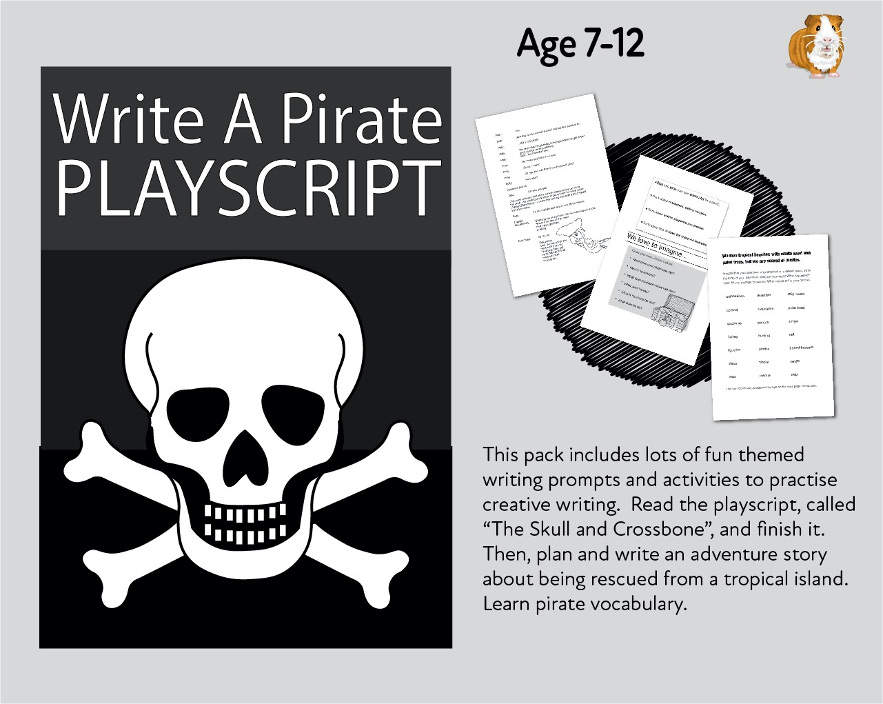 Lots And Lots Of Writing Tasks With A Pirate Theme 'The Skull And Cross Bone' 7-11 years)