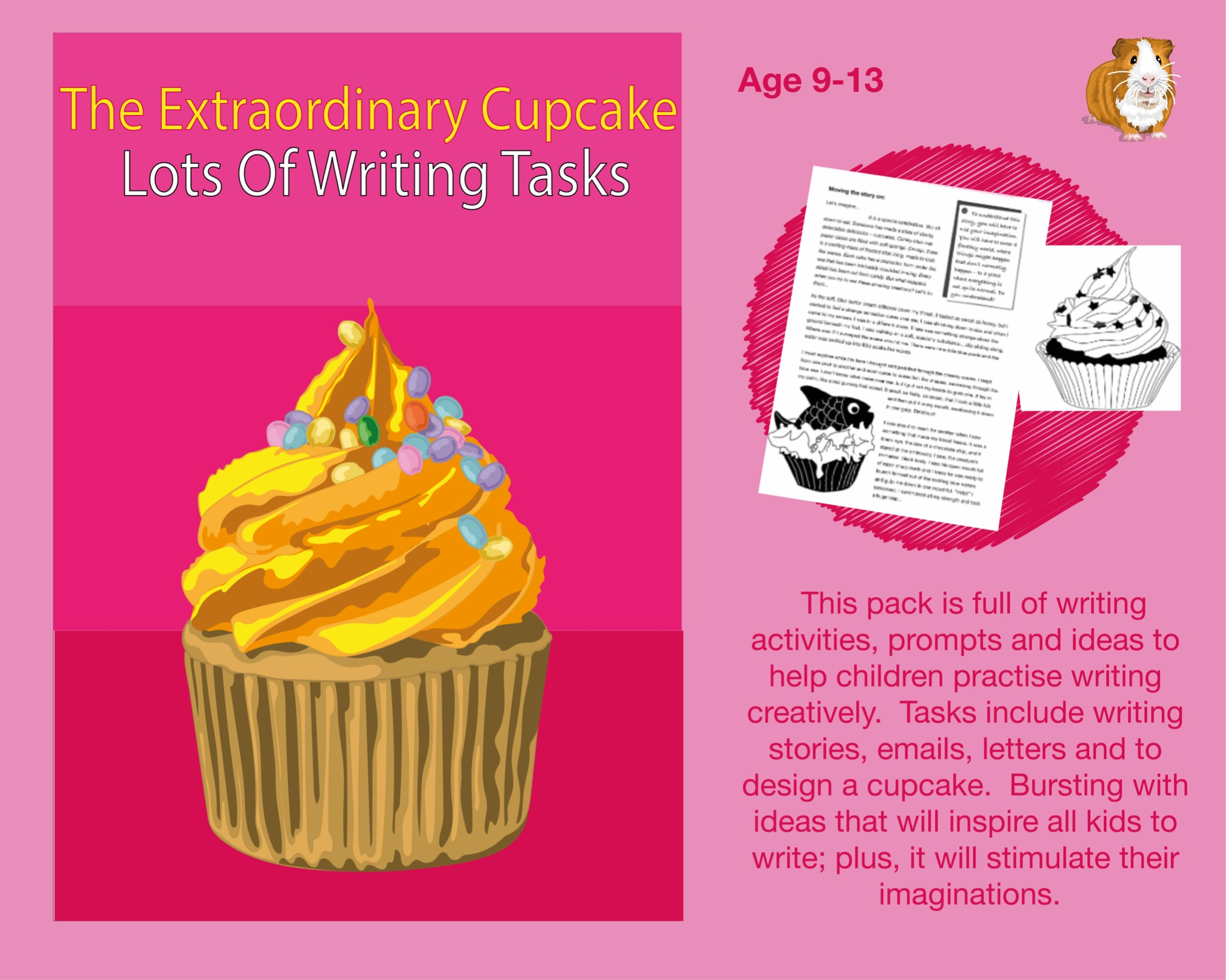The Extraordinary Cupcake: Lots Of Writing Tasks To Complete (SATS And 11+ Essential Writing...)
