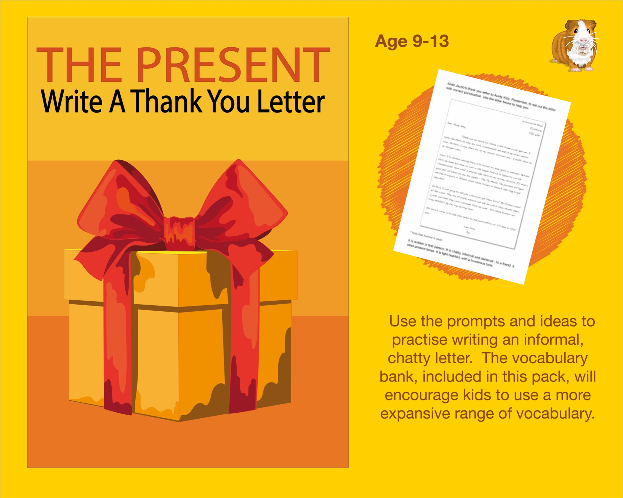 The Present: Write A Thank You Letter (And More) (SATS And 11+ Essential Writing Practice) (9-13)