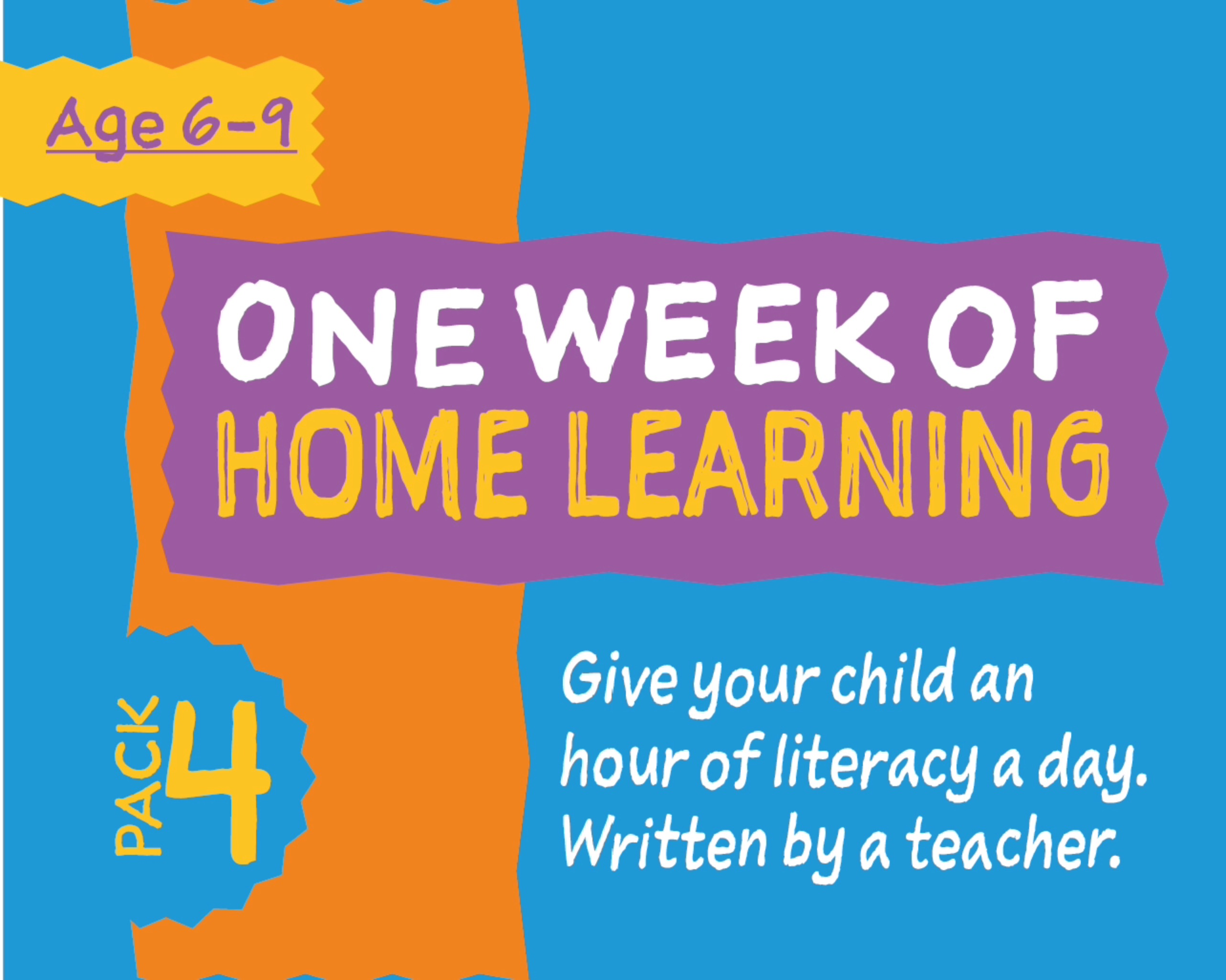 1 Week Literacy Distance Learning: PACK FOUR (age 6-9) Grades 1-3