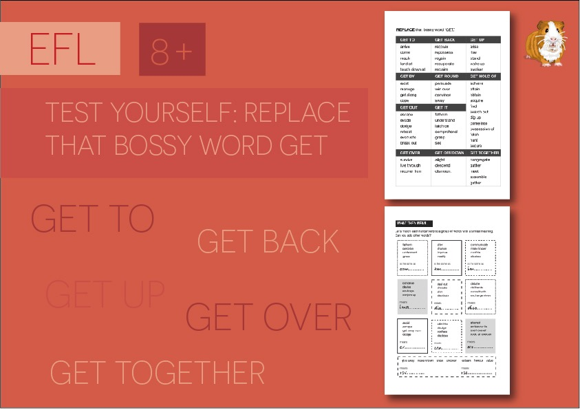 Test Yourself: Replace That Bossy Word 'Get' (8+)