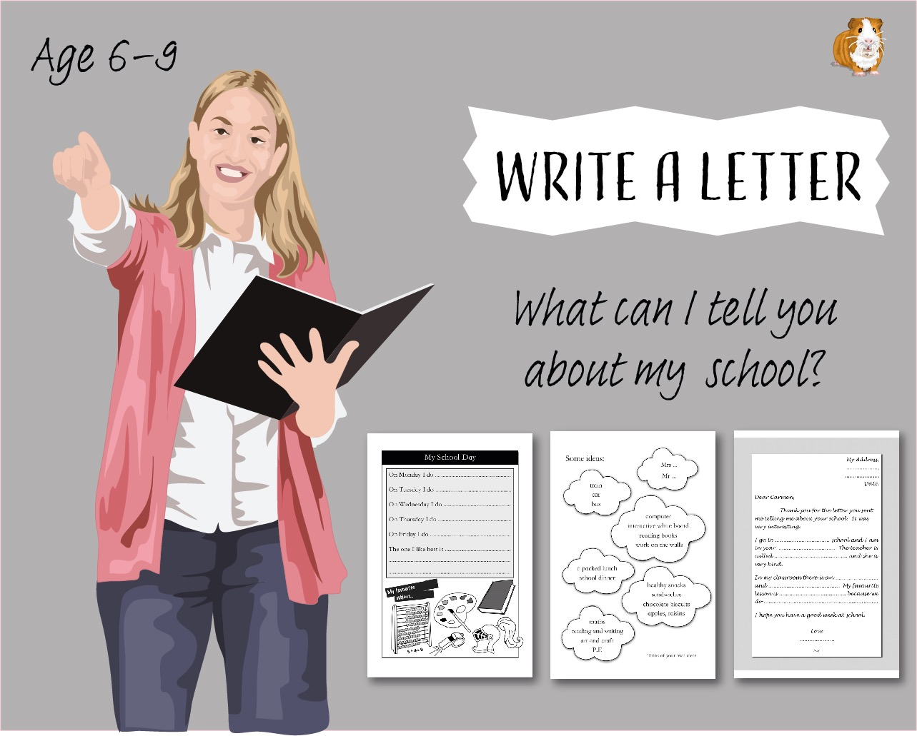 Write A Letter: What Can I Tell You About My School? (6-9 years)