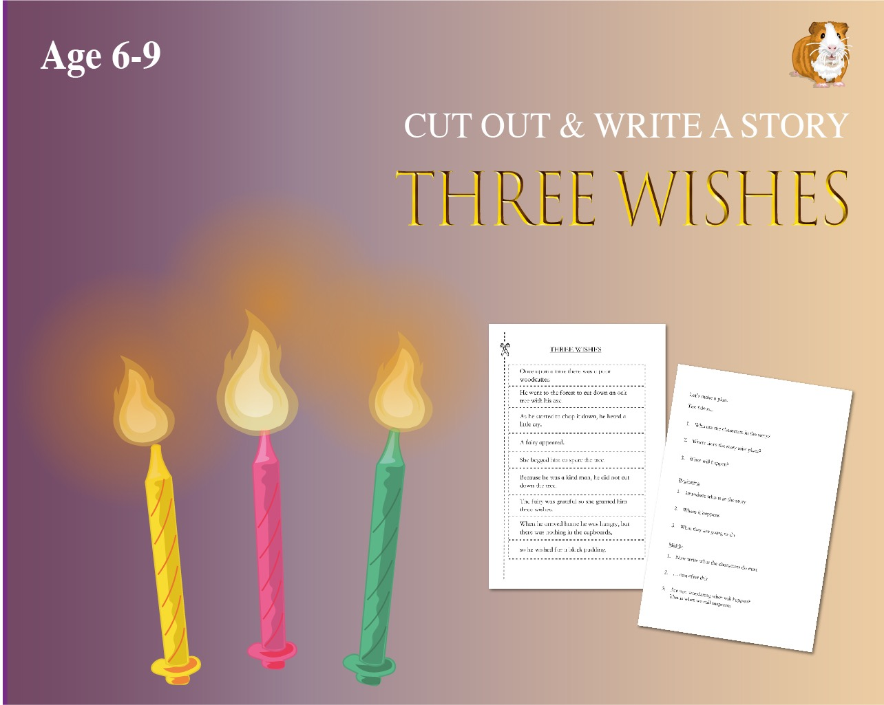 Cut Out And Write The Story Of 'The Three Wishes' (6-9 years)