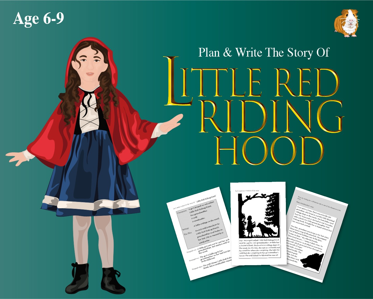 Plan And Write The Story Of 'Little Red Riding Hood'  (6-9 years)