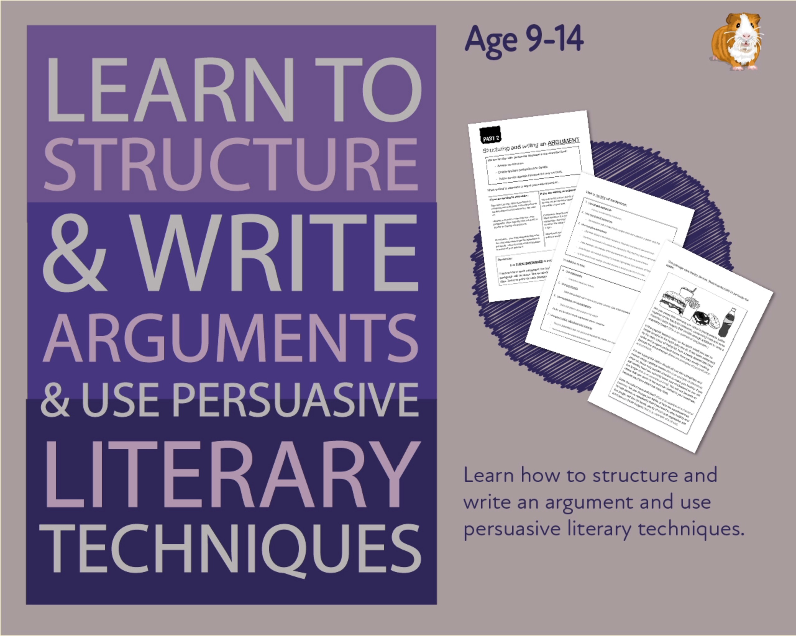 How To Structure And Write An Argument Using Literary Devices (9-14 years)