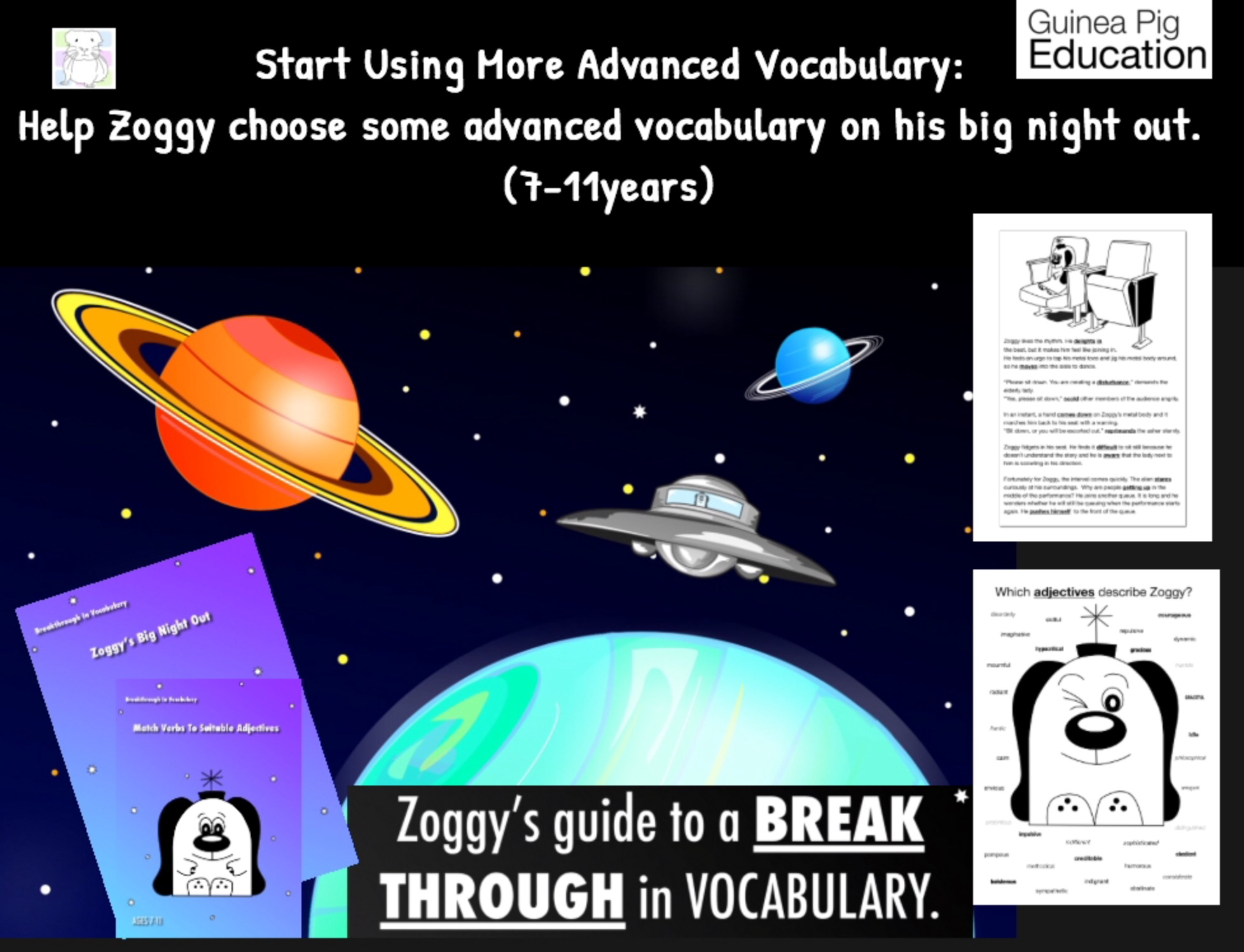Help Zoggy Choose Some Advanced Vocabulary On His Big Night Out (7-11 years)