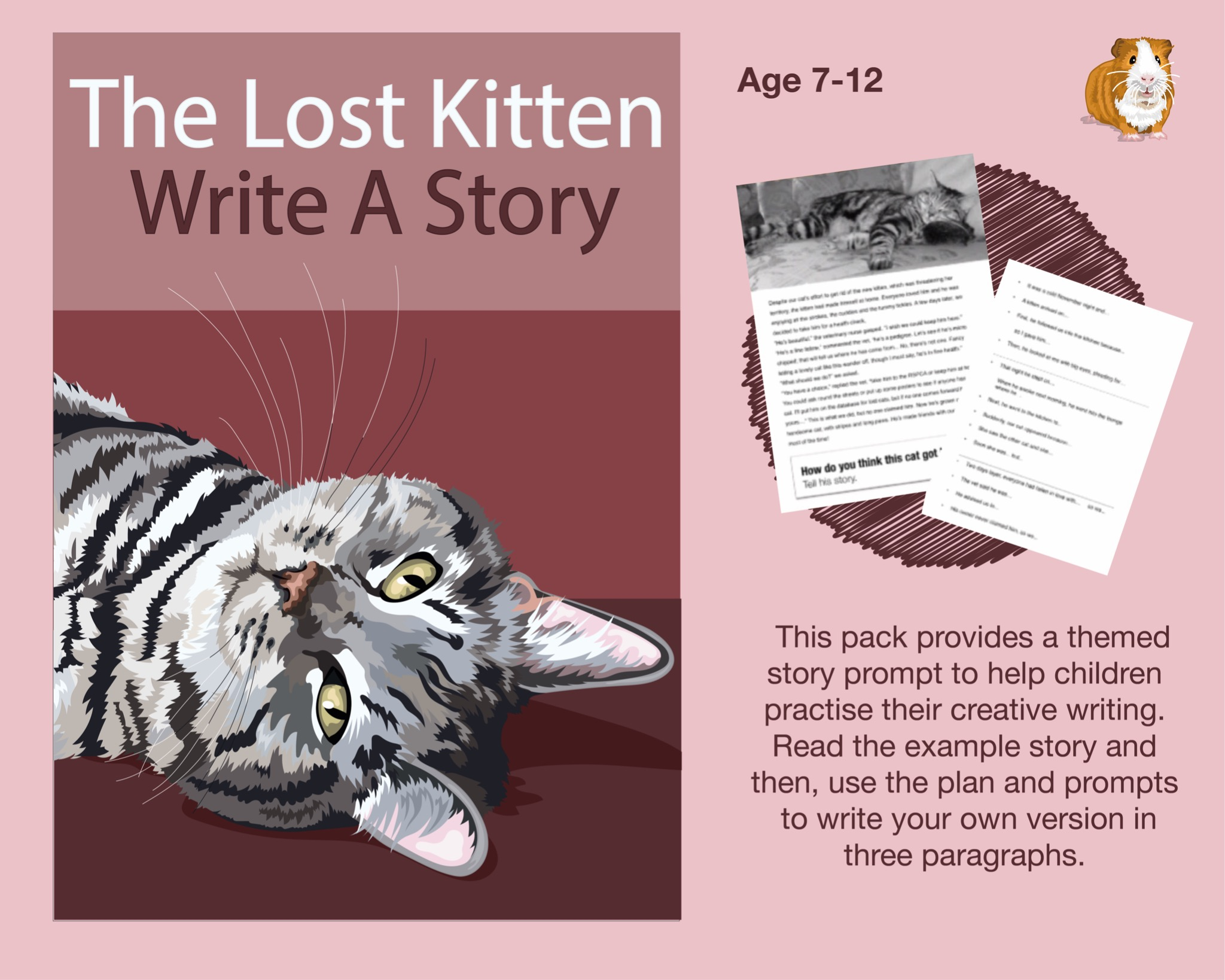 Write A Story Called 'The Lost Kitten' 7-12 years)