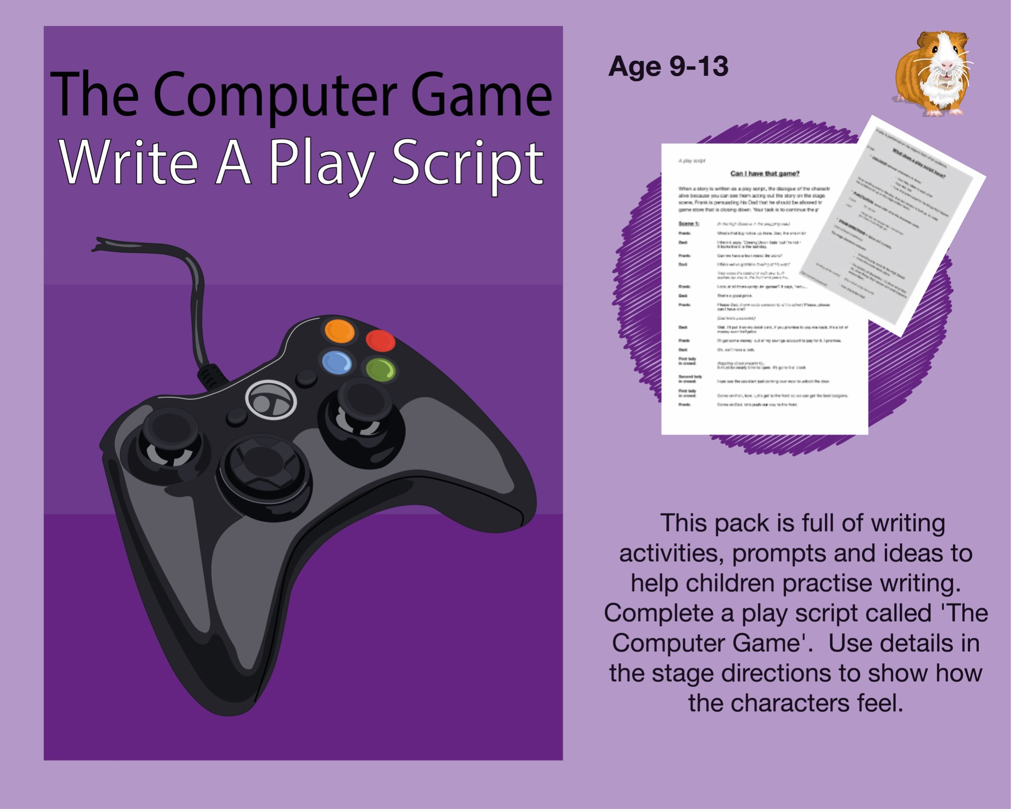 The Computer Game: Write A Play Script (SATS And 11+ Essential Writing Practice) (9-13 years)