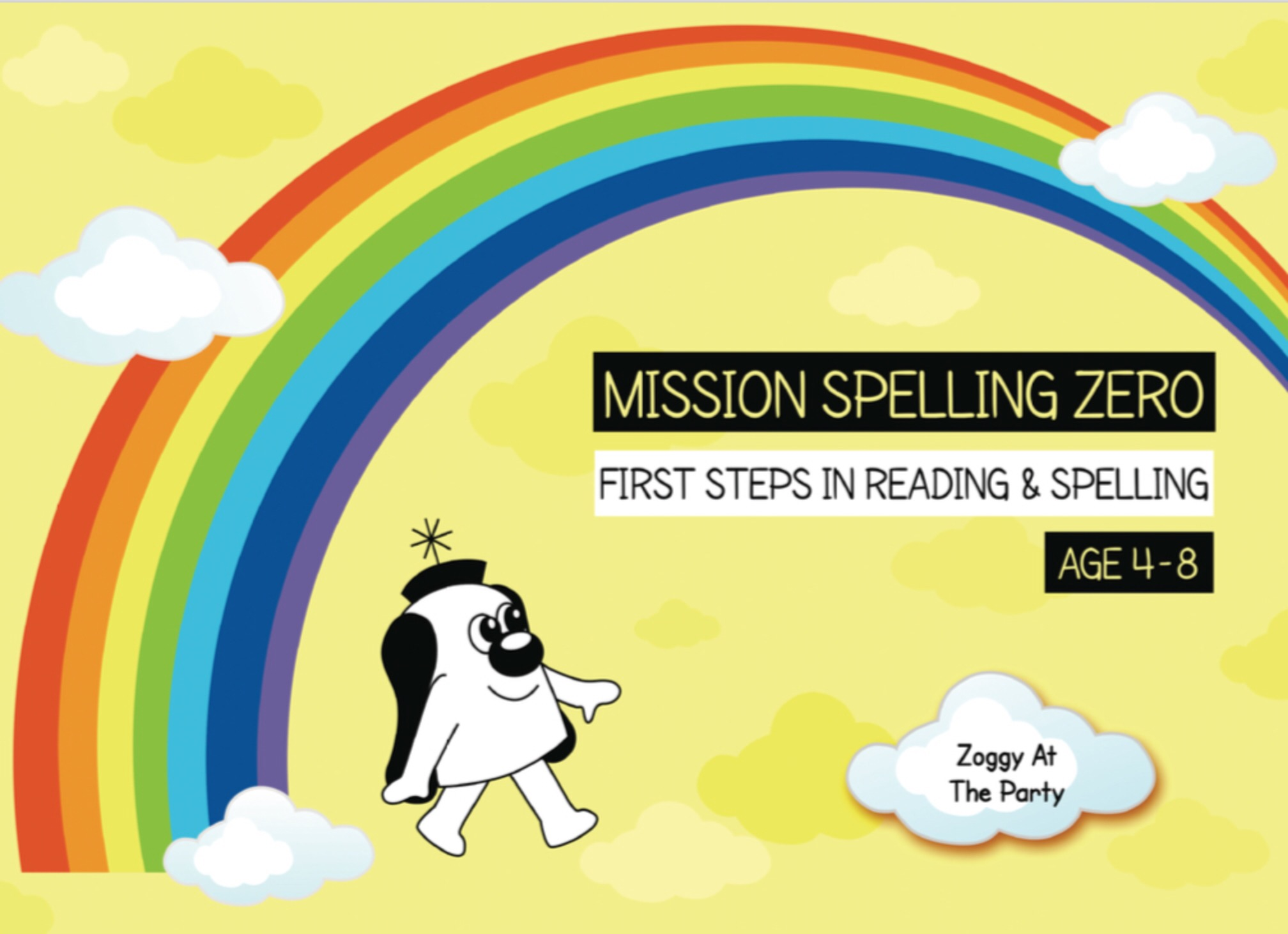 Vowel Digraphs Like OA, AI, AY, OI, OY: Zoggy At The Party (Print Edition)
