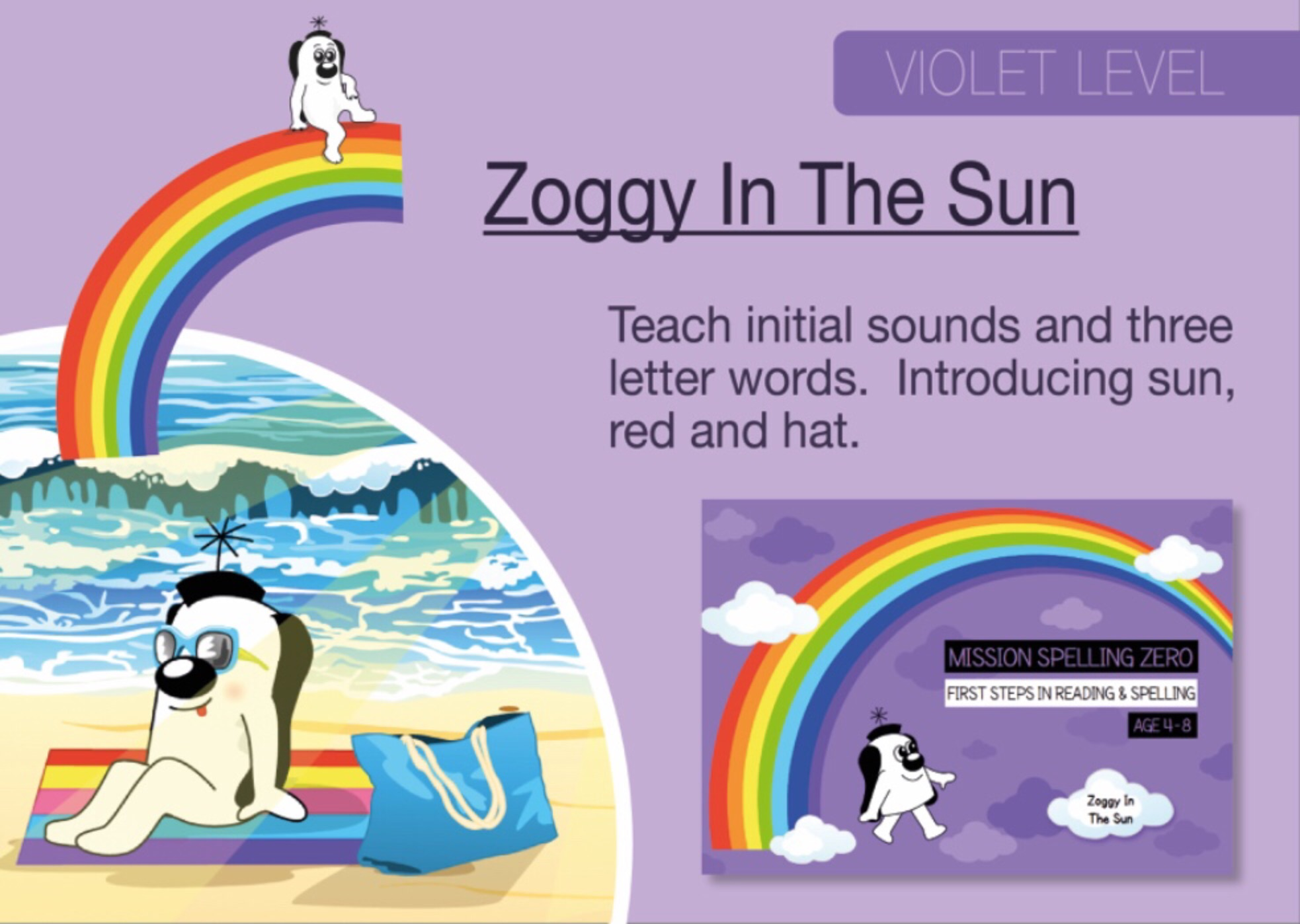 Initial Sounds & Three Letter Words: Zoggy In The Sun (Print Edition)