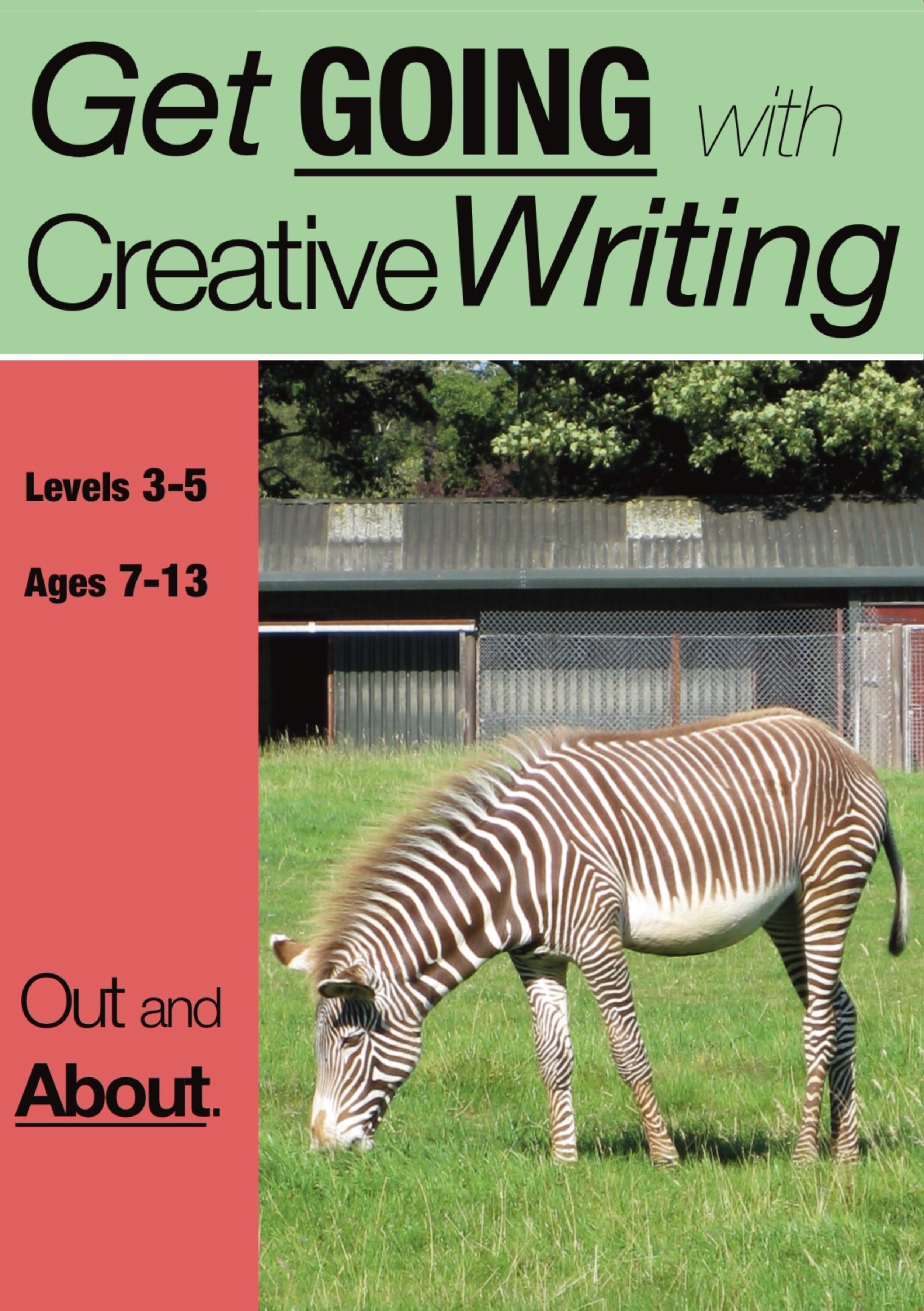 Get Going With Creative Writing (Complete Series books 1-5) (7-11) Print Versions