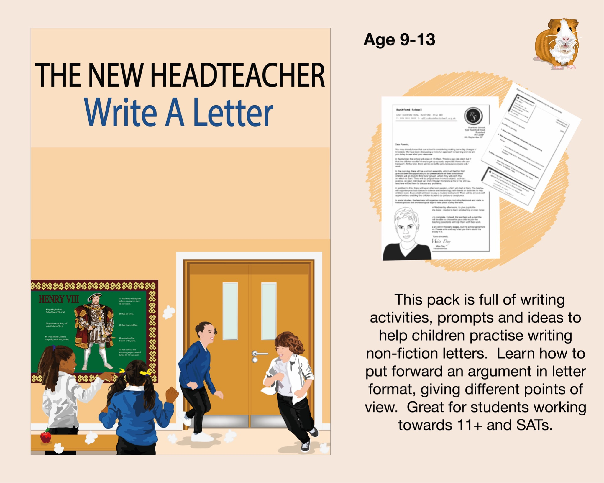 The New Headteacher: Write A Letter (SATS And 11+ Essential Writing Practice) (9-13 years)