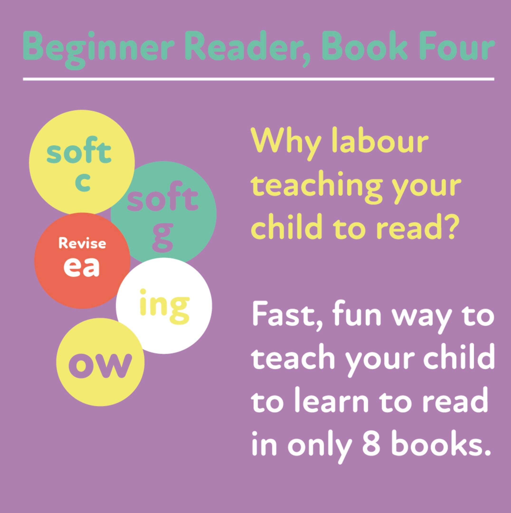 Learn to Read Rapidly with Phonics: Beginner Reader Book 4: Print Book