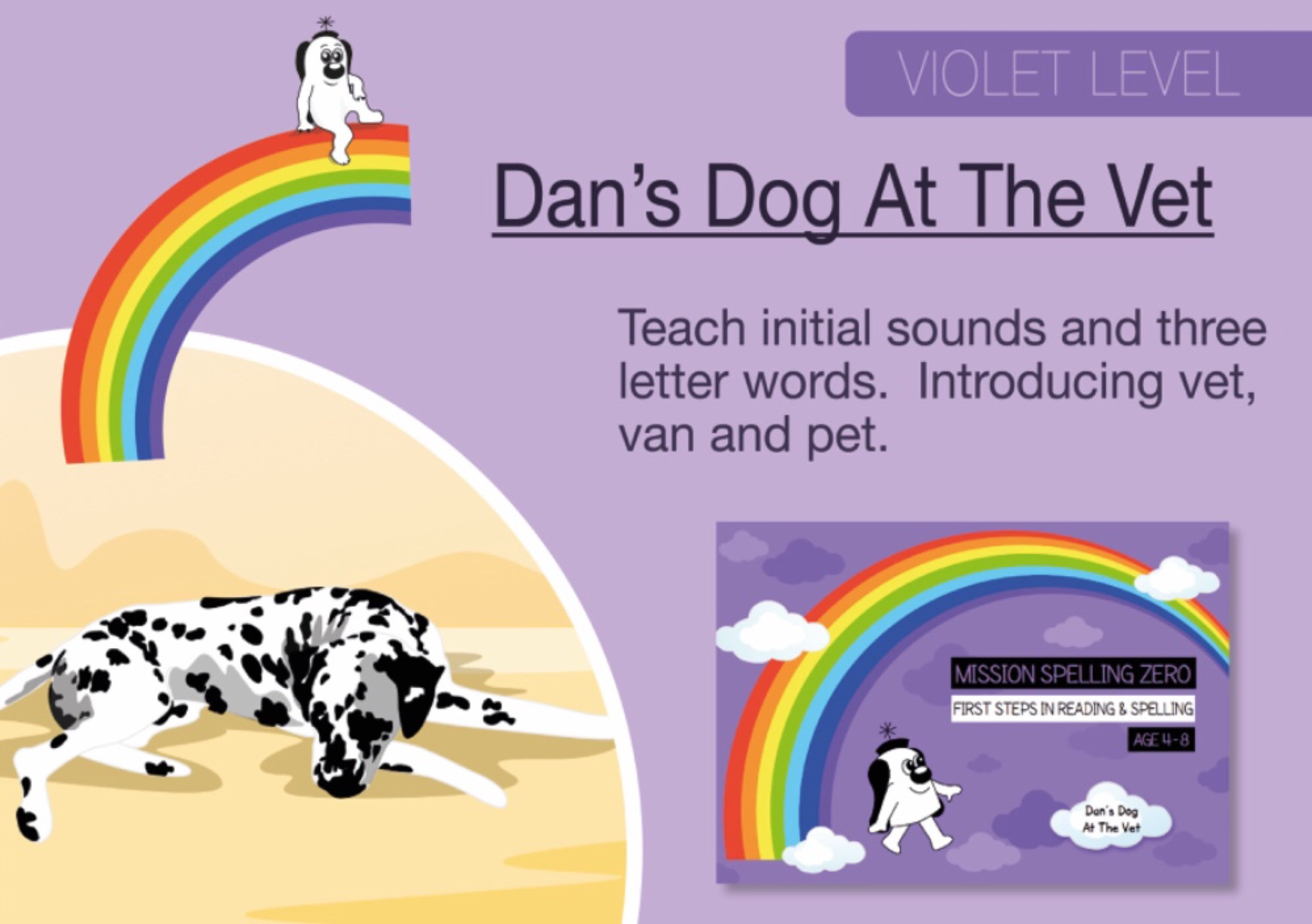 Initial Sounds & Three Letter Words: Dan's Dog At The Vet (Print Edition)