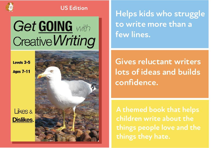 Likes & Dislikes: Get Going With Creative Writing (US English Edition) Grades 2-5