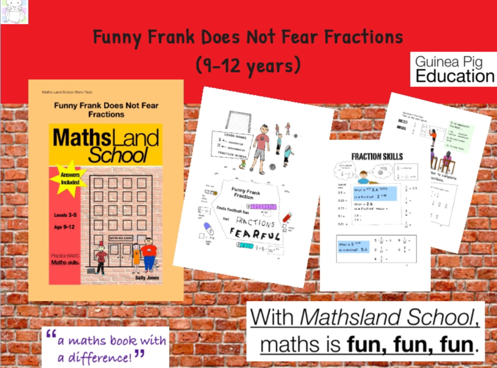 Funny Frank Does Not Fear Fractions (9-12 years)