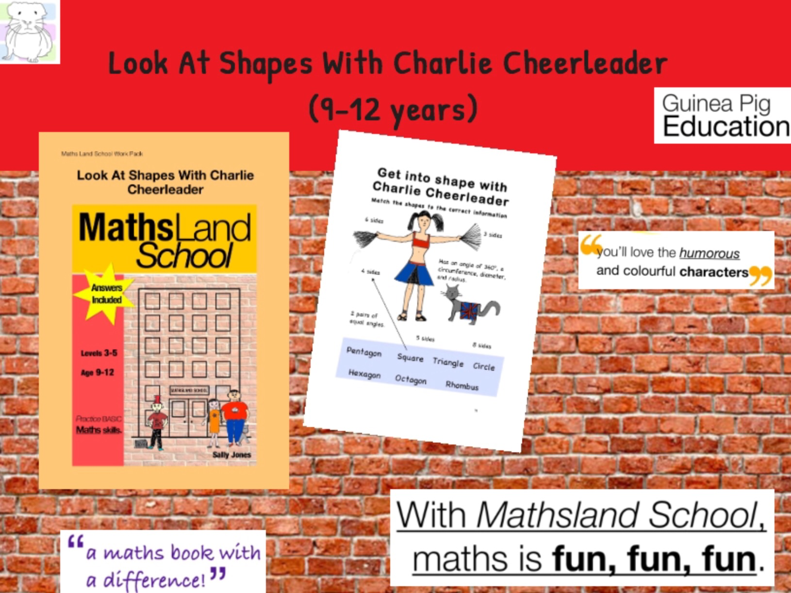 Look At Shapes With Charlie Cheerleader (9-12 years)