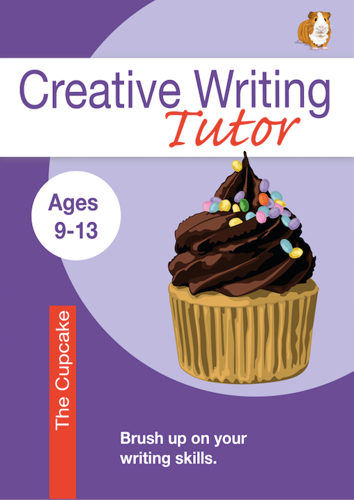 The Cupcake: Brush Up On Your Writing Skills (Creative Writing Tutor) (9-13) Print Version