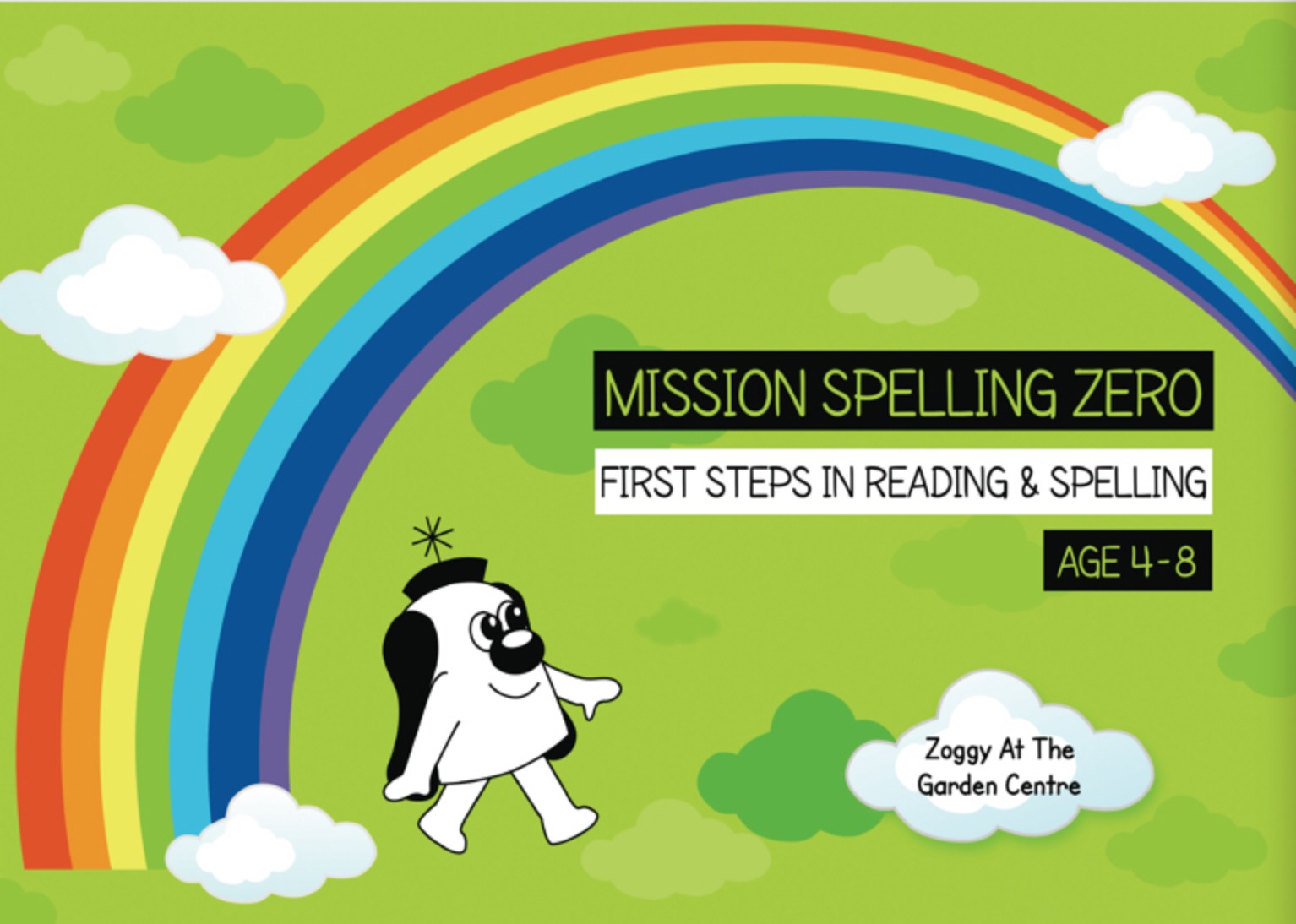 Long Vowel Sounds, Magic E And Vowel Digraphs: Zoggy At The Garden Centre (Print Edition)