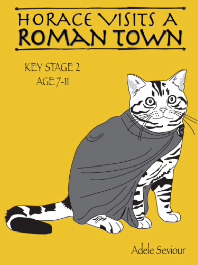 Horace Visits A Roman Town (age 7-11 years) Print Version