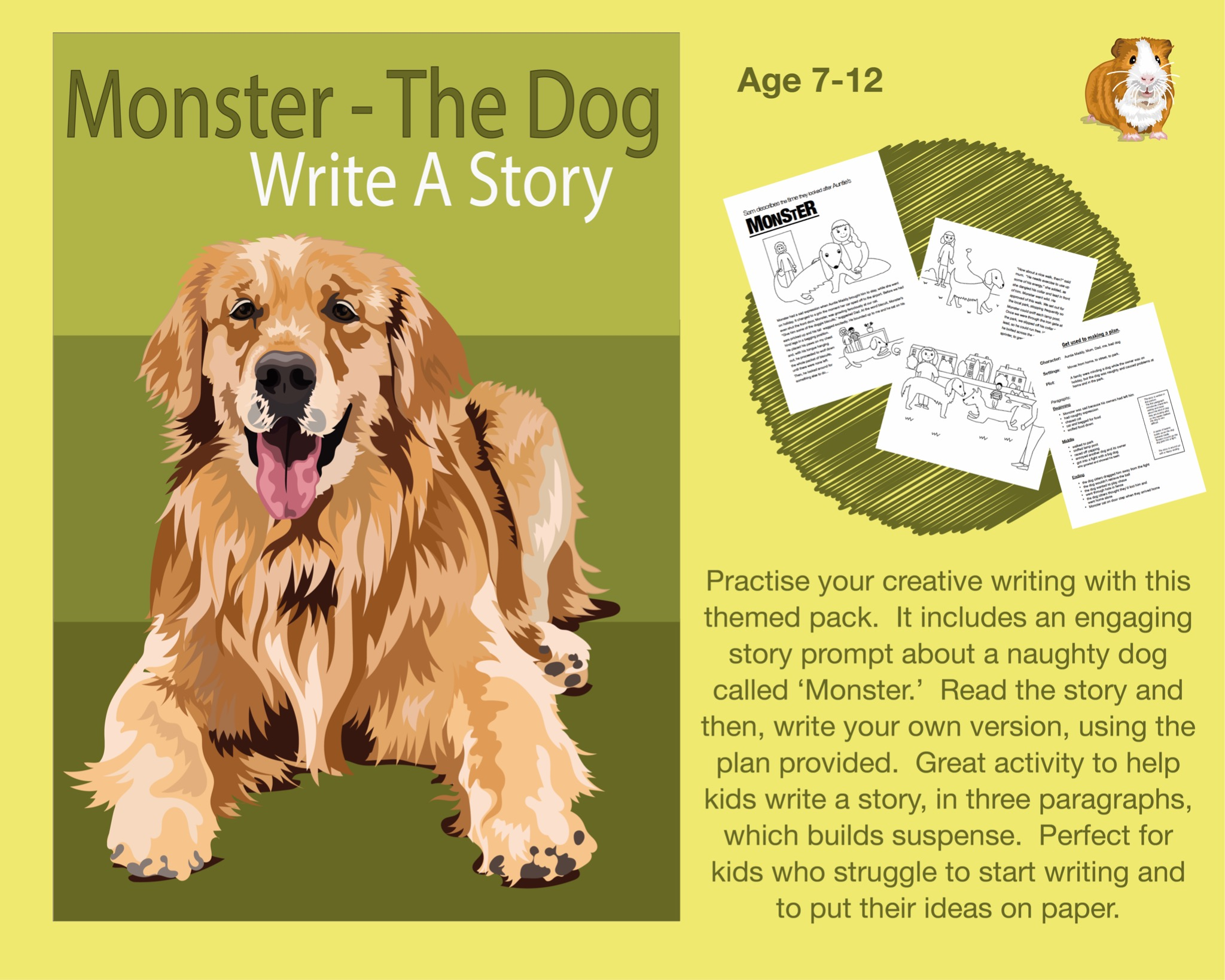Write A Story Called 'Monster The Dog'  (7-12 years)