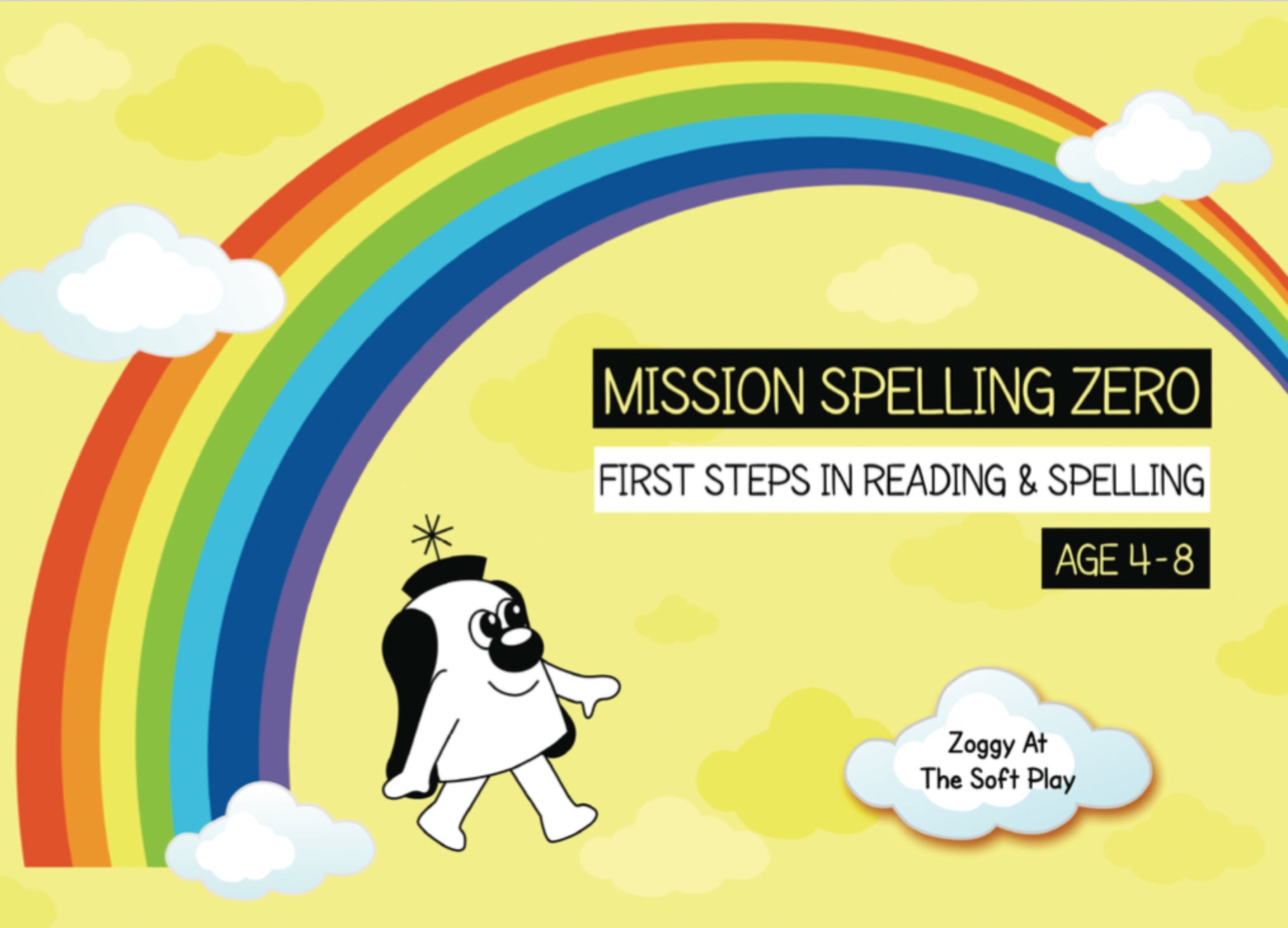 Vowel Digraphs Like OA, AI, AY, OI, OY: Zoggy At The Soft Play (Print Edition)