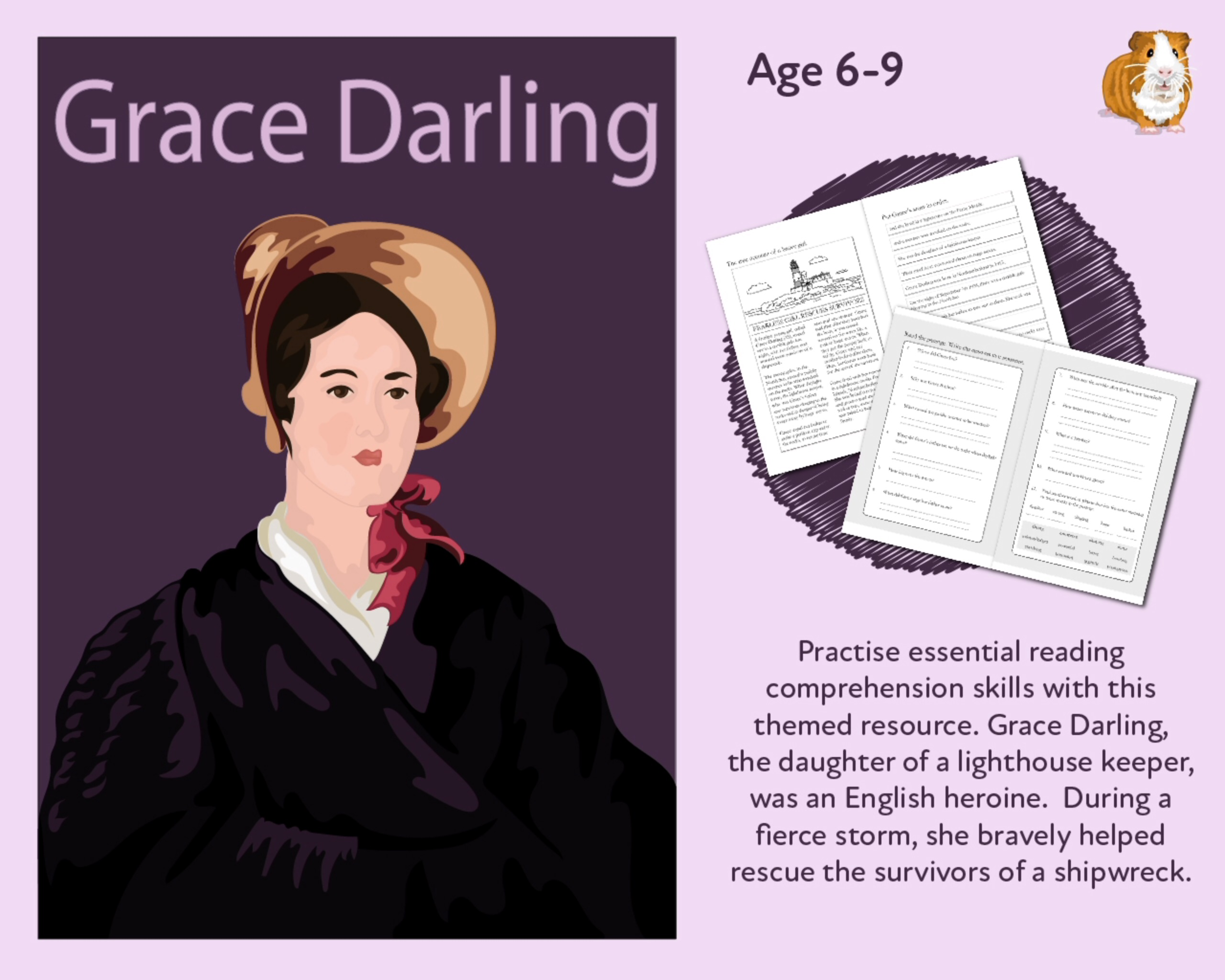 Let's Practise Our Reading Comprehension: Grace Darling The Famous Heroine (6-9 years)