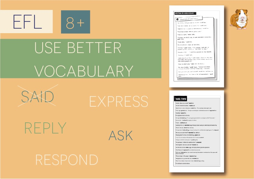 Use Better Vocabulary In Your Writing: Replace The Word Said (8+)