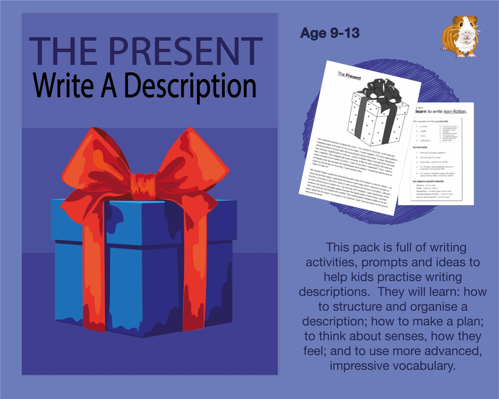 The Present: Write A Description (And More) (SATS And 11+ Essential Writing Practice) (9-13 years)