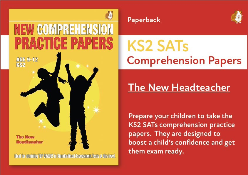 SATS Comprehension Practice Papers: New Headteacher (Print Edition)