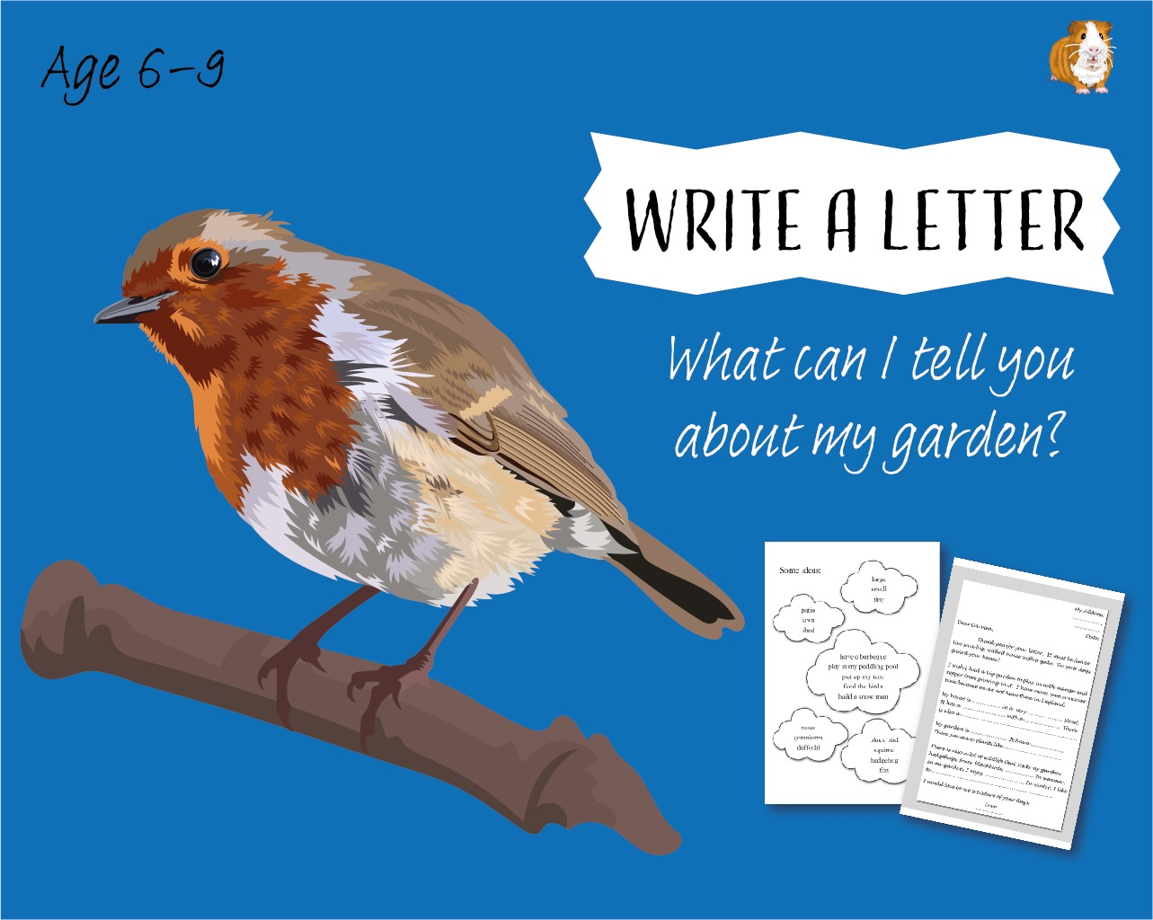 Write A Letter: What Can I Tell You About My Garden? (6-9 years)