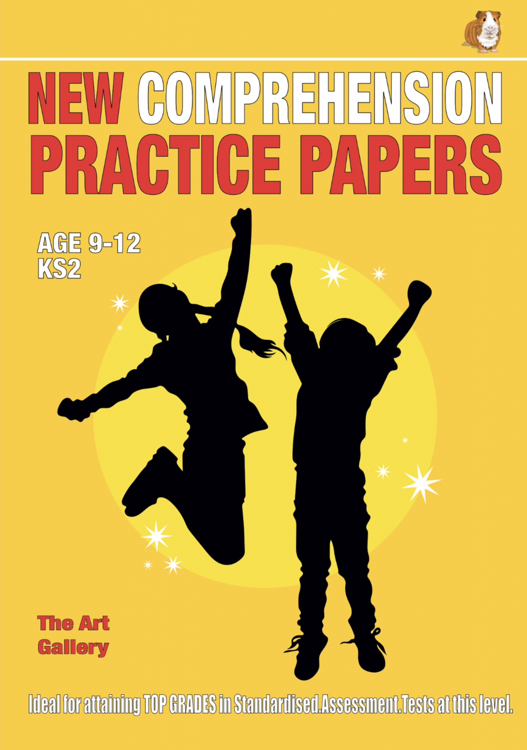 SATS Comprehension Practice Papers: The Art Gallery (Print Edition)