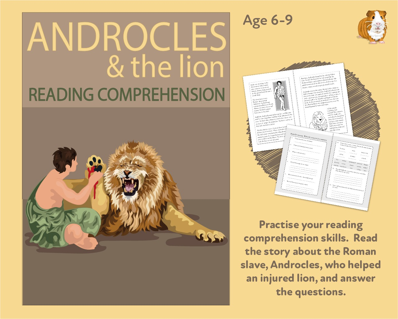 Let's Practise Our Reading Comprehension: The Story Of Androcles And The Lion (6-9 years)