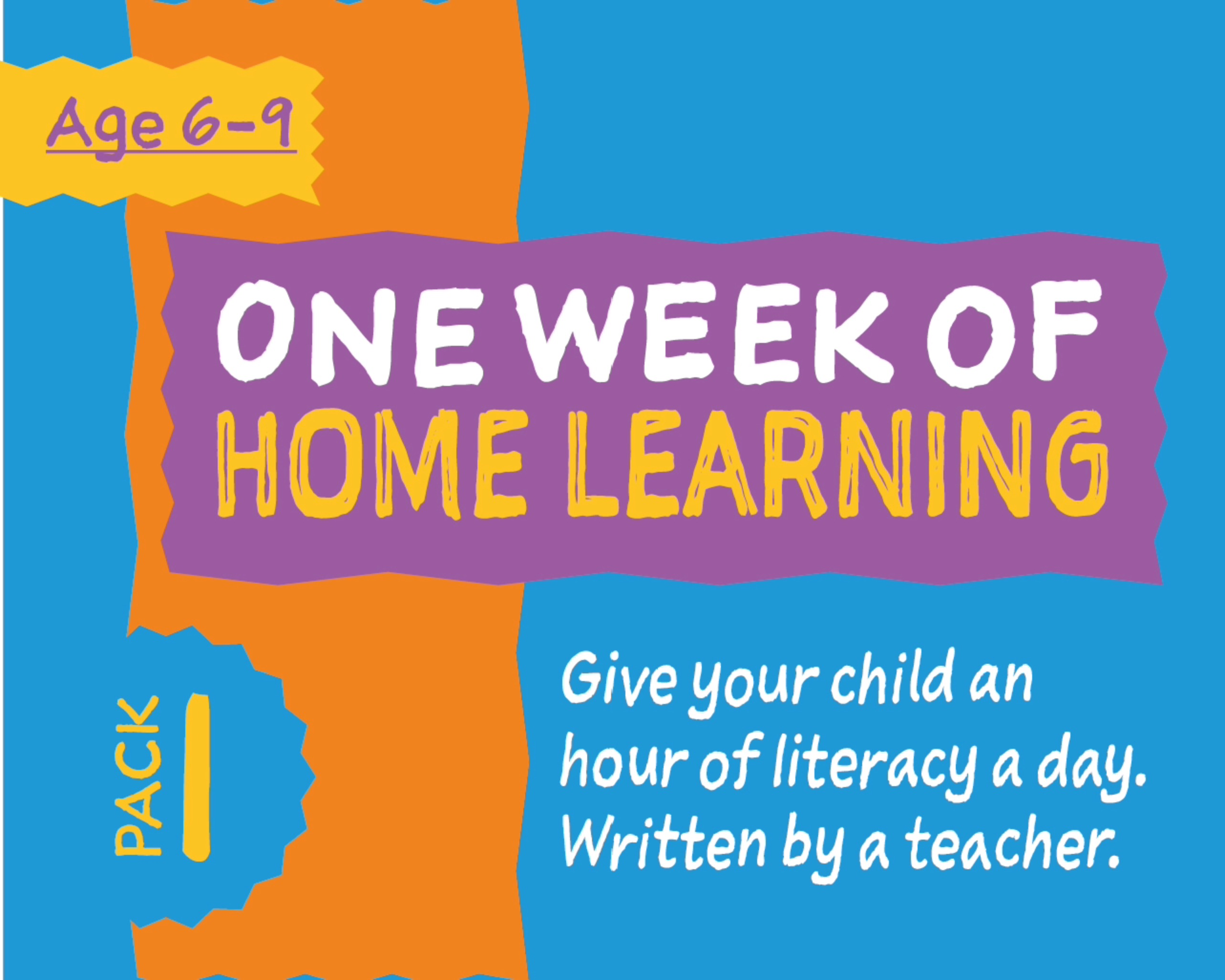 1 Week Literacy Distance Learning: PACK ONE (age 6-9) Grades 1-3